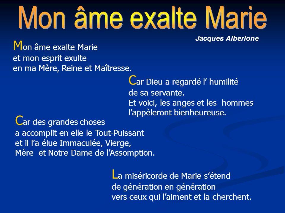 Jacques Alberione C ar Dieu a regardé l humilité de sa servante. Et voici, les anges et les hommes lappèleront bienheureuse. C ar des grandes choses a