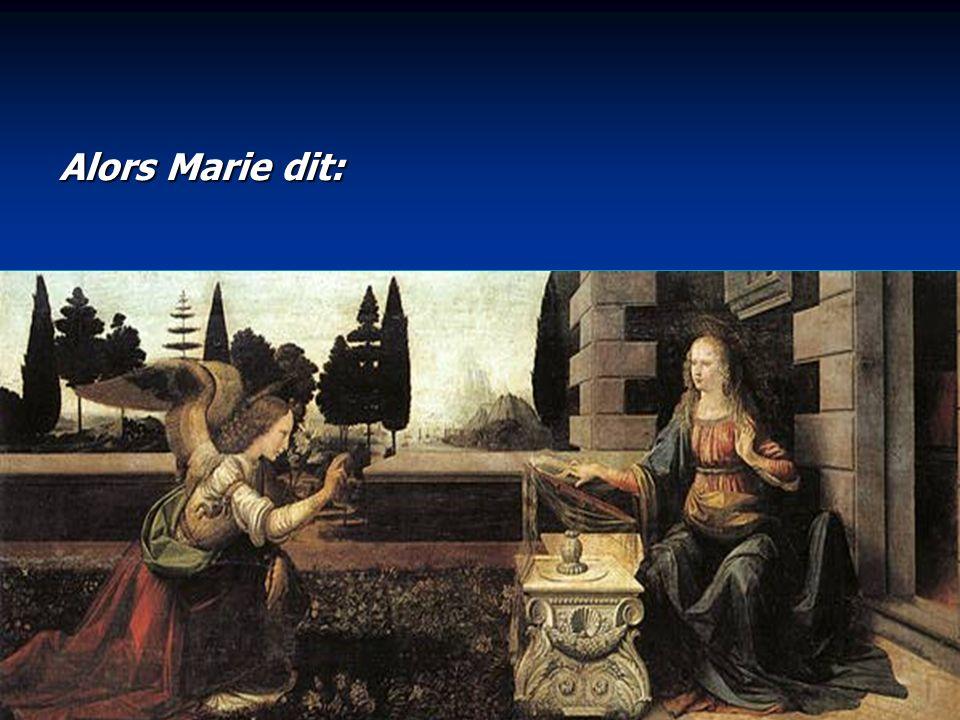 Alors Marie dit: