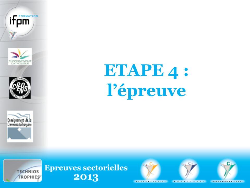 ETAPE 4 : lépreuve