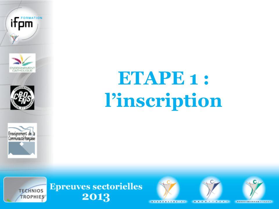 ETAPE 1 : linscription