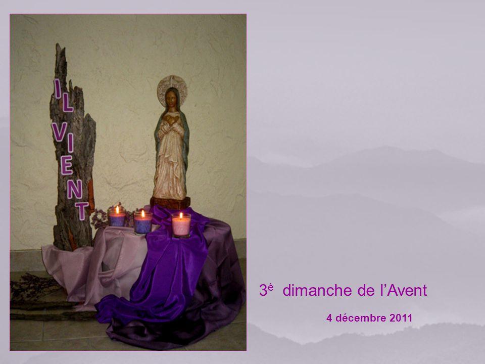 3 è dimanche de lAvent 4 décembre 2011