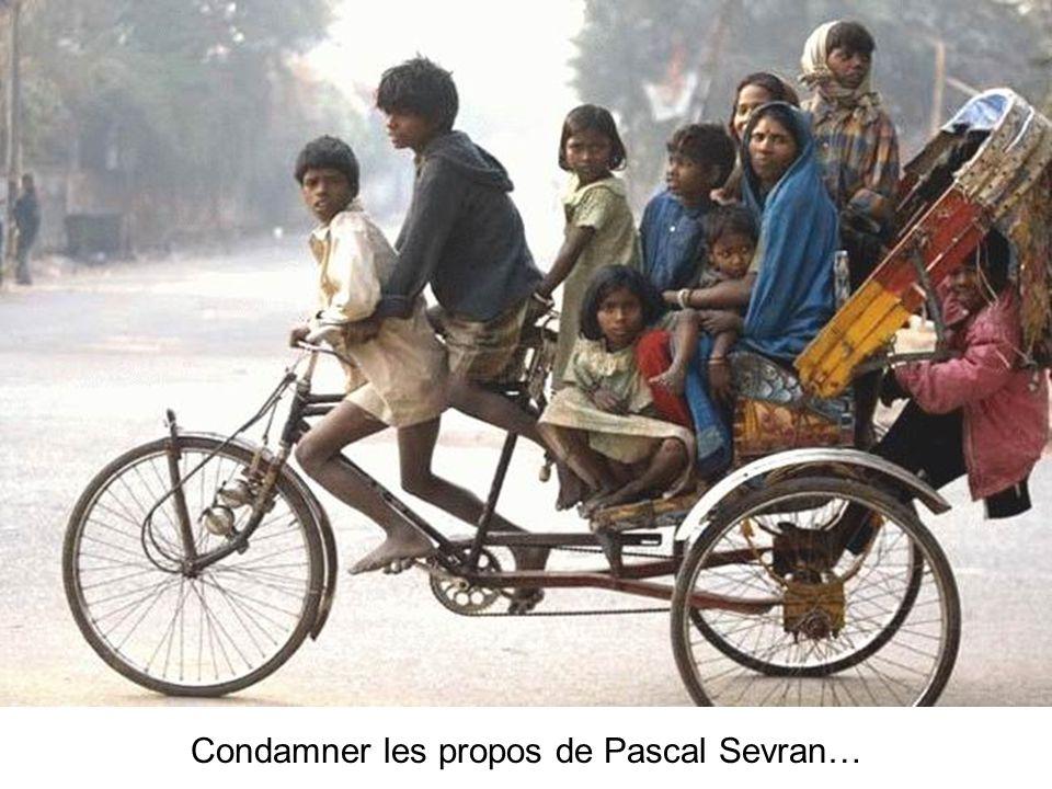 Condamner les propos de Pascal Sevran…