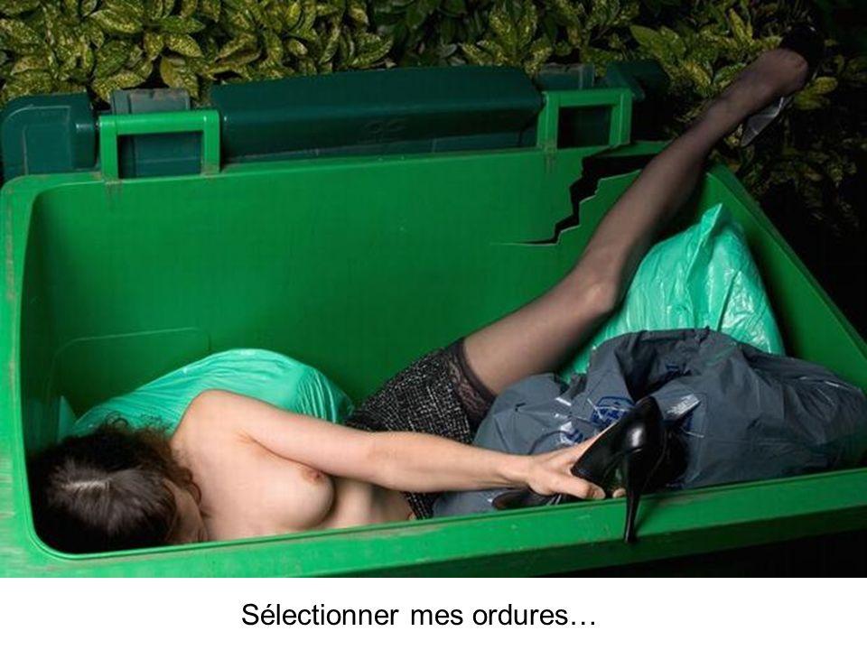 Sélectionner mes ordures…