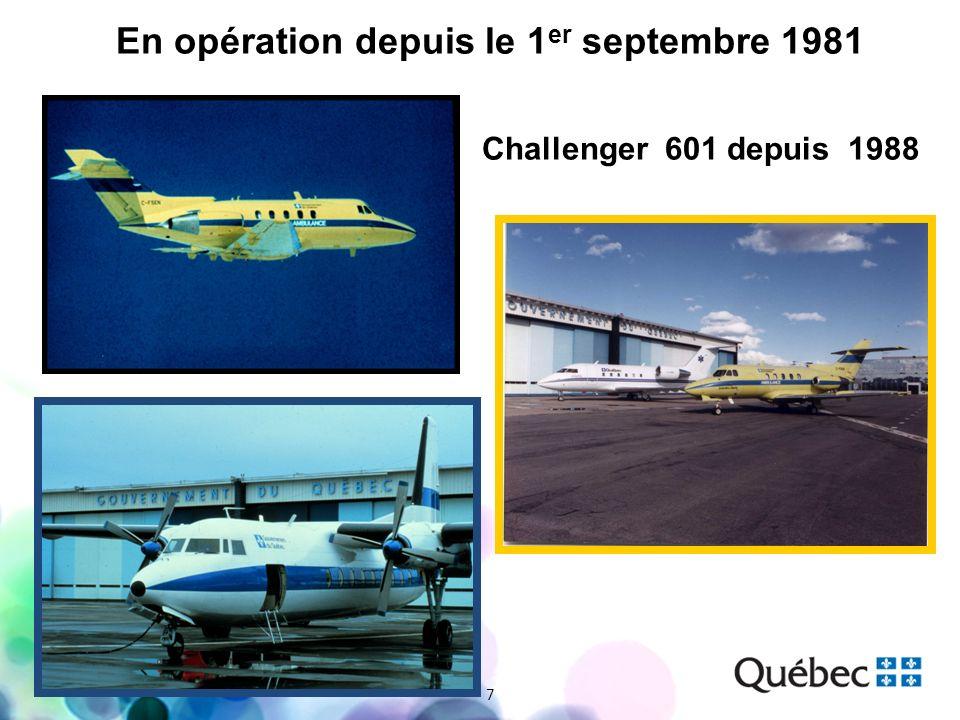 En opération depuis le 1 er septembre 1981 7 Challenger 601 depuis 1988