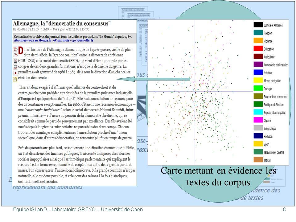 Équipe ISLanD – Laboratoire GREYC – Université de Caen8 Carte mettant en évidence les textes du corpus