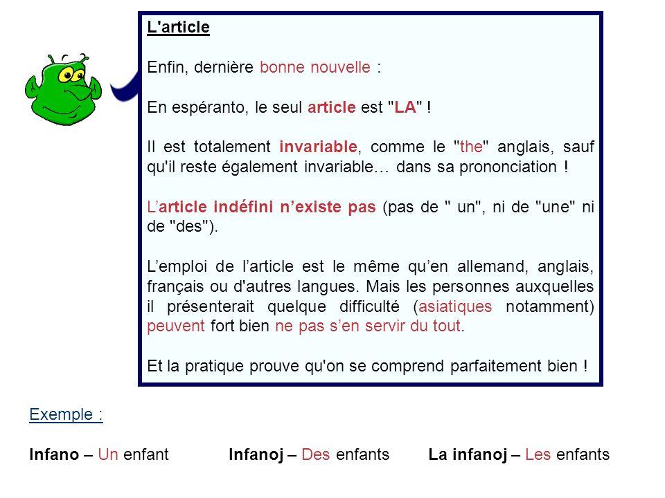 L'article Enfin, dernière bonne nouvelle : En espéranto, le seul article est