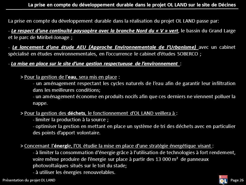 La prise en compte du développement durable dans le projet OL LAND sur le site de Décines Présentation du projet OL LAND La prise en compte du dévelop
