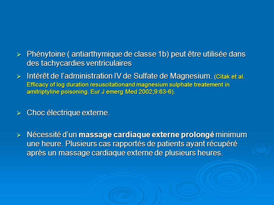 Phénytoine ( antiarthymique de classe 1b) peut être utilisée dans des tachycardies ventriculaires Phénytoine ( antiarthymique de classe 1b) peut être