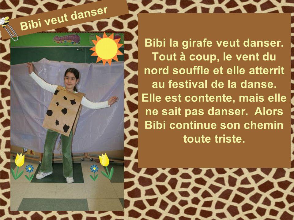 Bibi la girafe veut danser.