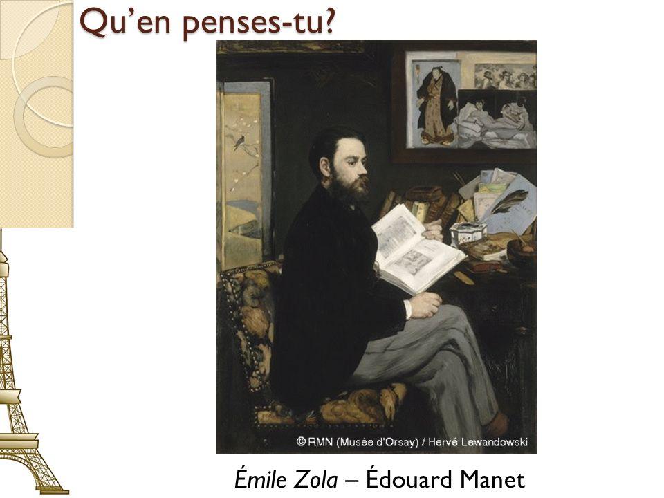 Quen penses-tu? Émile Zola – Édouard Manet