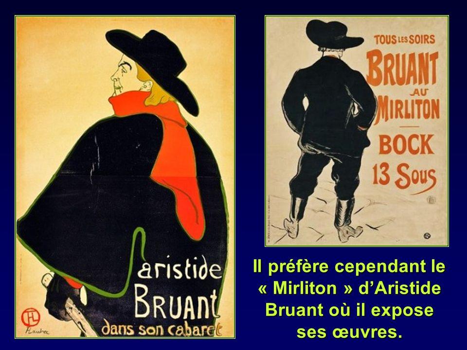En 1885 il fréquente le Moulin de la Galette et les autres cabarets de Montmartre.