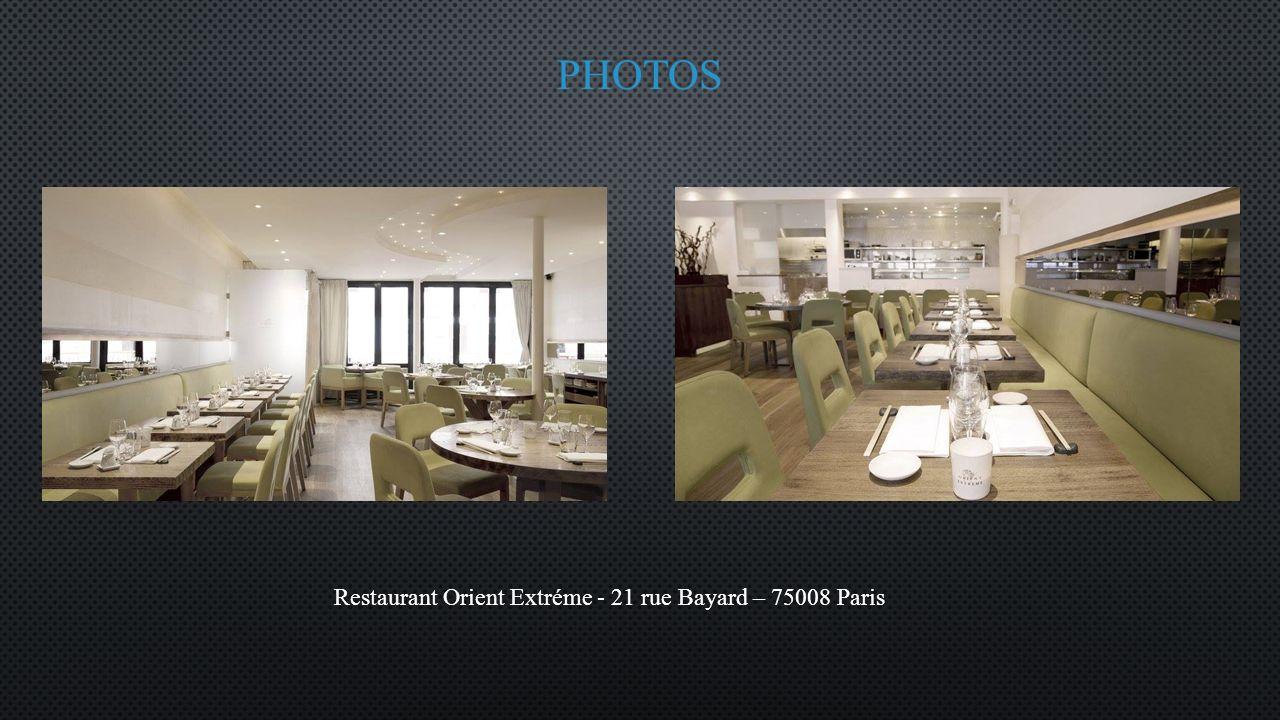 Restaurant Orient Extréme - 21 rue Bayard – 75008 Paris
