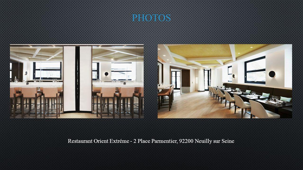 Restaurant Orient Extréme - 2 Place Parmentier, 92200 Neuilly sur Seine