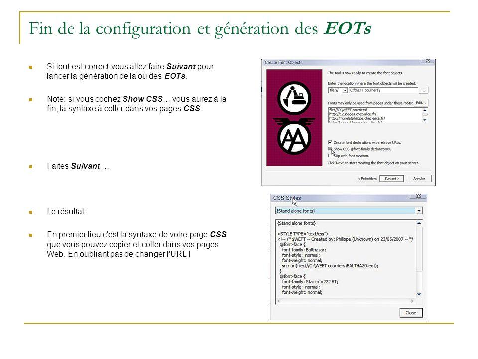 Fin de la configuration et génération des EOTs Si tout est correct vous allez faire Suivant pour lancer la génération de la ou des EOTs. Note: si vous
