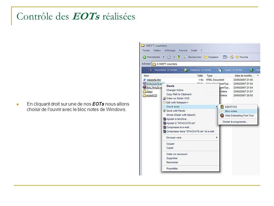 Contrôle des EOTs réalisées En cliquant droit sur une de nos EOTs nous allons choisir de l'ouvrir avec le bloc notes de Windows.