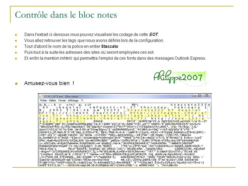 Contrôle dans le bloc notes Dans l'extrait ci-dessous vous pouvez visualiser les codage de cette EOT. Vous allez retrouver les tags que nous avons déf