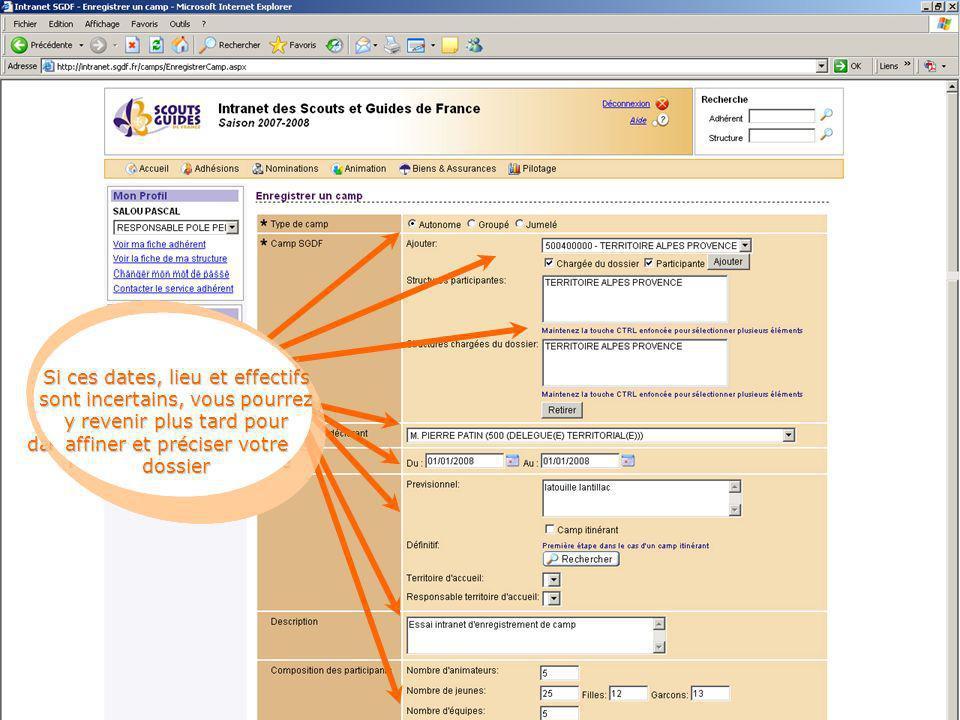 Sélectionnez le type de camp Ajoutez la structure participante : votre groupe ou unité Après clic sur Ajouter, Le nom de votre structure apparaît dans