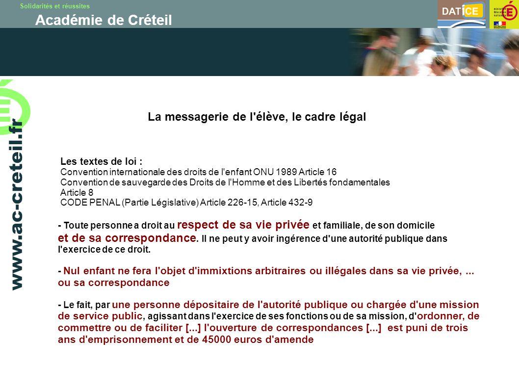 Solidarités et réussites Académie de Créteil www.ac-creteil.fr Les textes de loi : Convention internationale des droits de l'enfant ONU 1989 Article 1