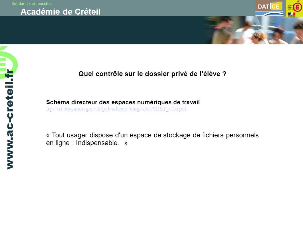 Solidarités et réussites Académie de Créteil www.ac-creteil.fr Schéma directeur des espaces numériques de travail ftp://trf.education.gouv.fr/pub/educ