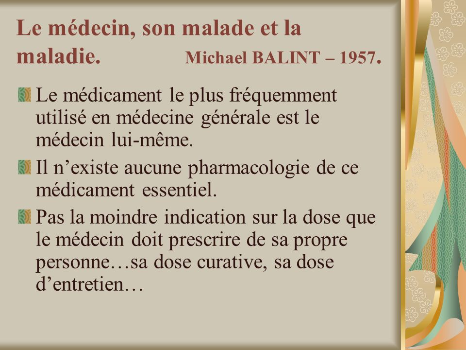 Le médecin, son malade et la maladie.Michael BALINT – 1957.