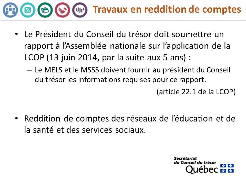 Travaux en reddition de comptes Le Président du Conseil du trésor doit soumettre un rapport à lAssemblée nationale sur lapplication de la LCOP (13 jui