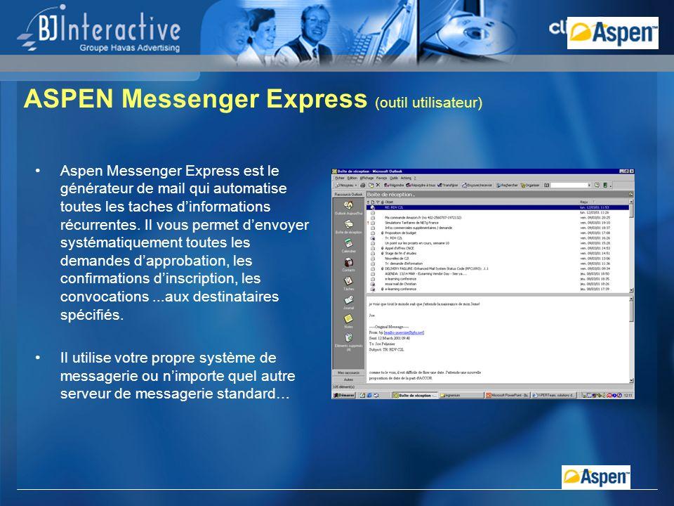 Aspen Messenger Express est le générateur de mail qui automatise toutes les taches dinformations récurrentes.