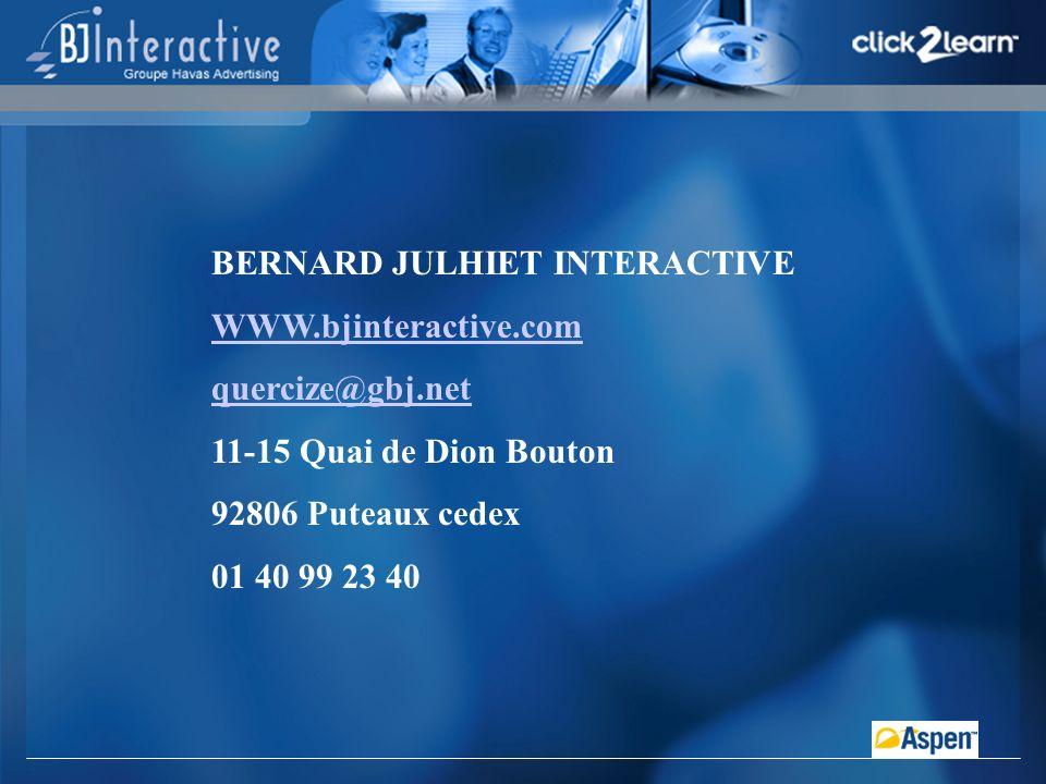 BERNARD JULHIET INTERACTIVE WWW.bjinteractive.com quercize@gbj.net 11-15 Quai de Dion Bouton 92806 Puteaux cedex 01 40 99 23 40