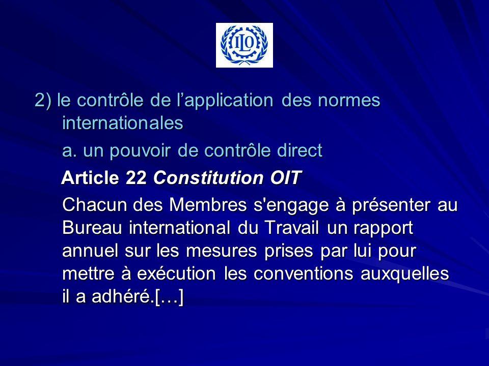 2) le contrôle de lapplication des normes internationales 2) le contrôle de lapplication des normes internationales a. un pouvoir de contrôle direct A