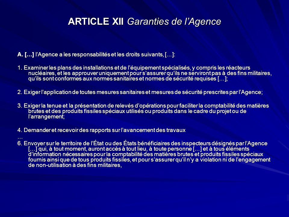 ARTICLE XII Garanties de lAgence A. […] lAgence a les responsabilités et les droits suivants, […]: 1. Examiner les plans des installations et de léqui