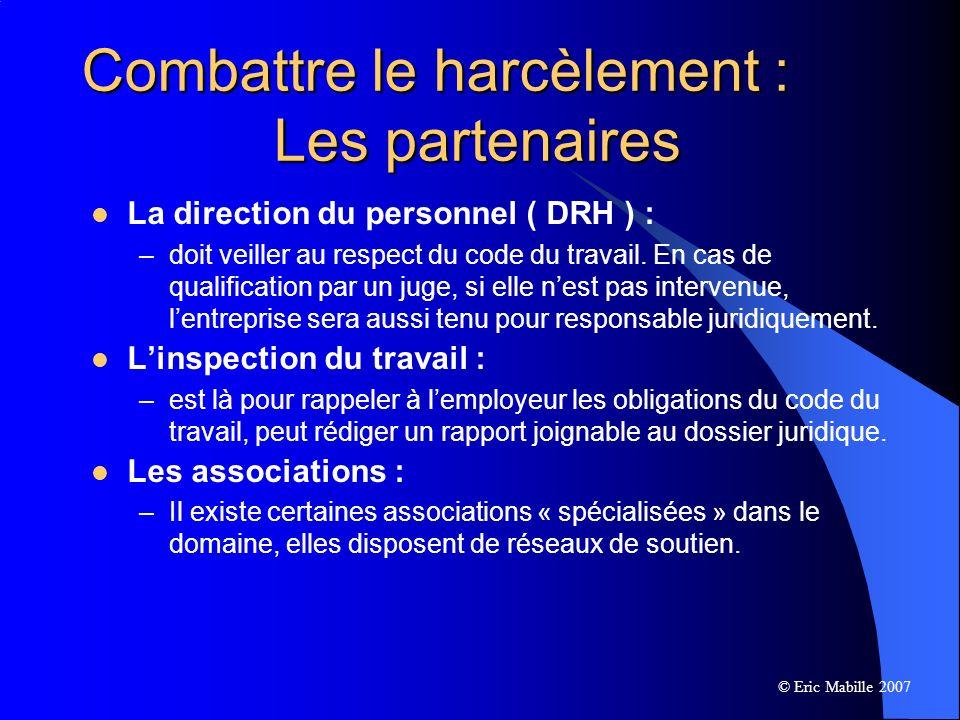 La direction du personnel ( DRH ) : –doit veiller au respect du code du travail.
