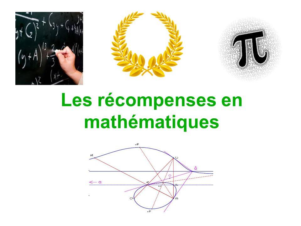 Les récompenses en mathématiques