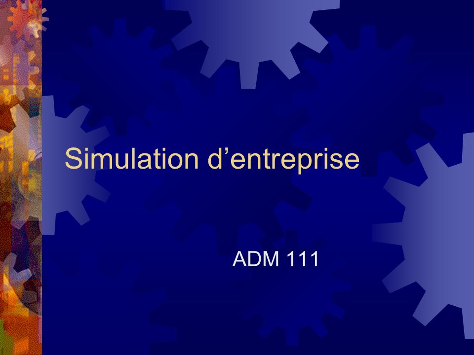 Simulation dentreprise ADM 111