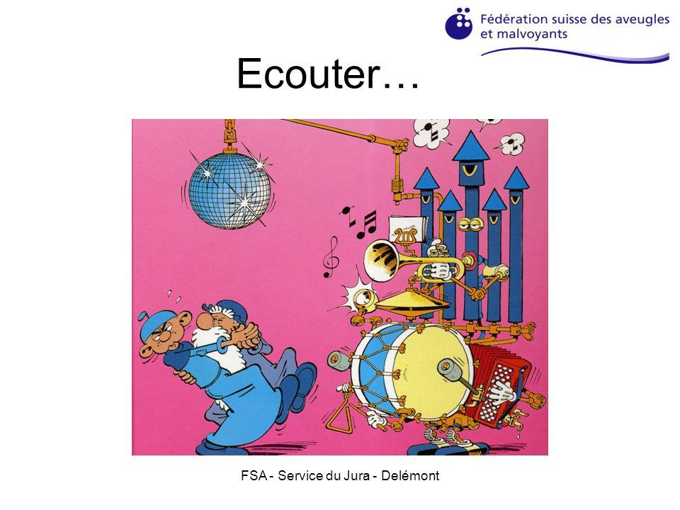 FSA - Service du Jura - Delémont Ecouter…