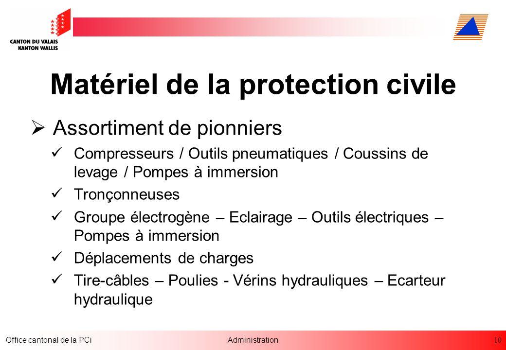 10 Office cantonal de la PCiAdministration Matériel de la protection civile Assortiment de pionniers Compresseurs / Outils pneumatiques / Coussins de