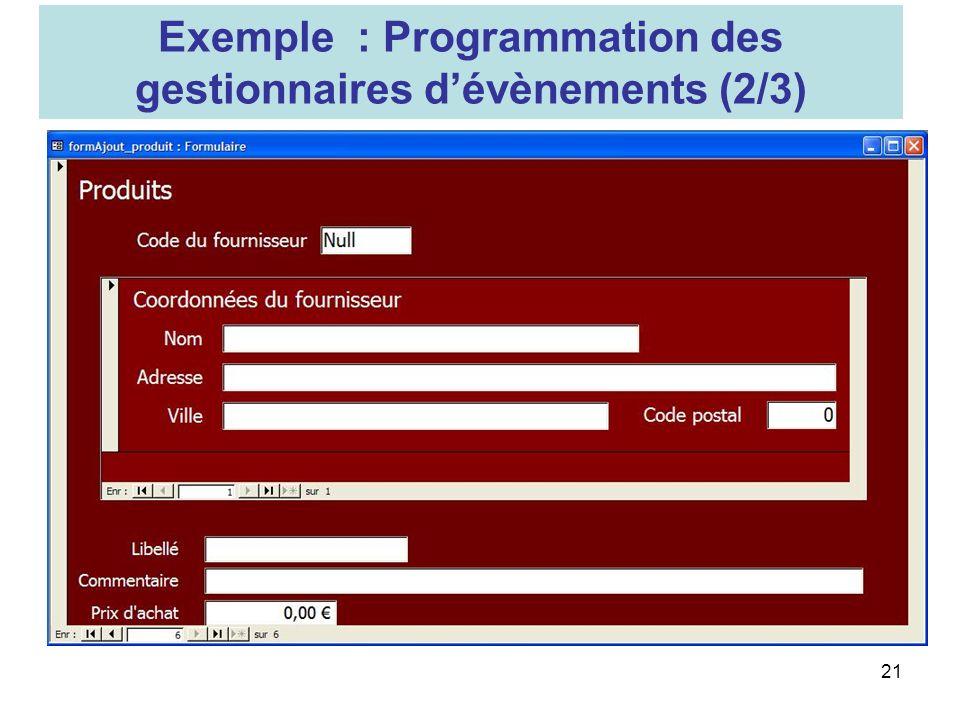 21 Exemple : Programmation des gestionnaires dévènements (2/3)