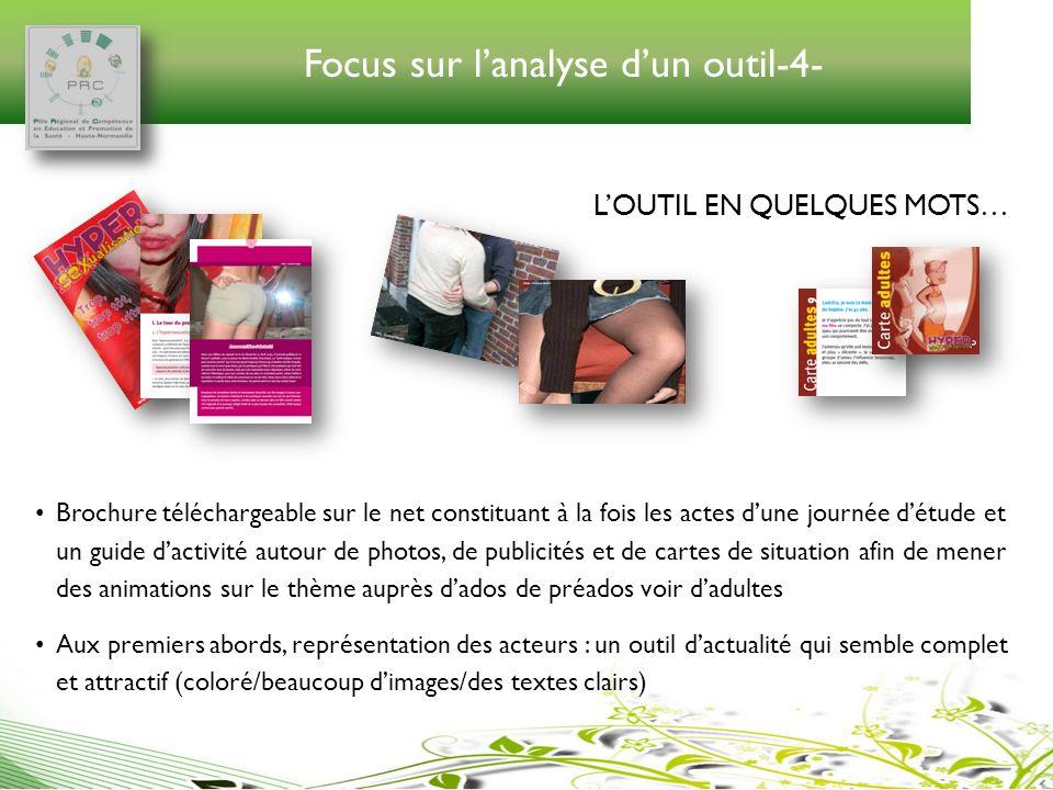 Focus sur lanalyse dun outil-4- LOUTIL EN QUELQUES MOTS… Brochure téléchargeable sur le net constituant à la fois les actes dune journée détude et un
