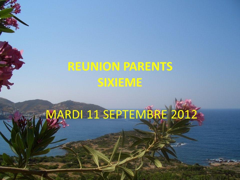 REUNION PARENTS SIXIEME MARDI 11 SEPTEMBRE 2012