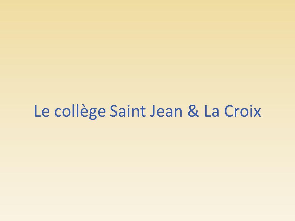 Le collège Saint Jean & La Croix