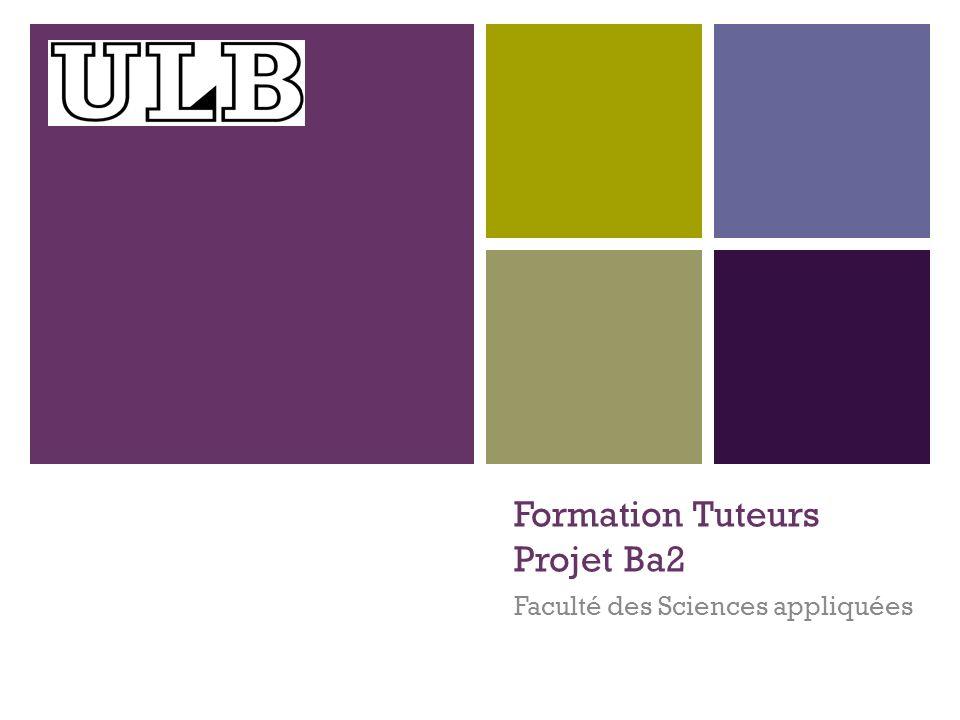 + Formation Tuteurs Projet Ba2 Faculté des Sciences appliquées