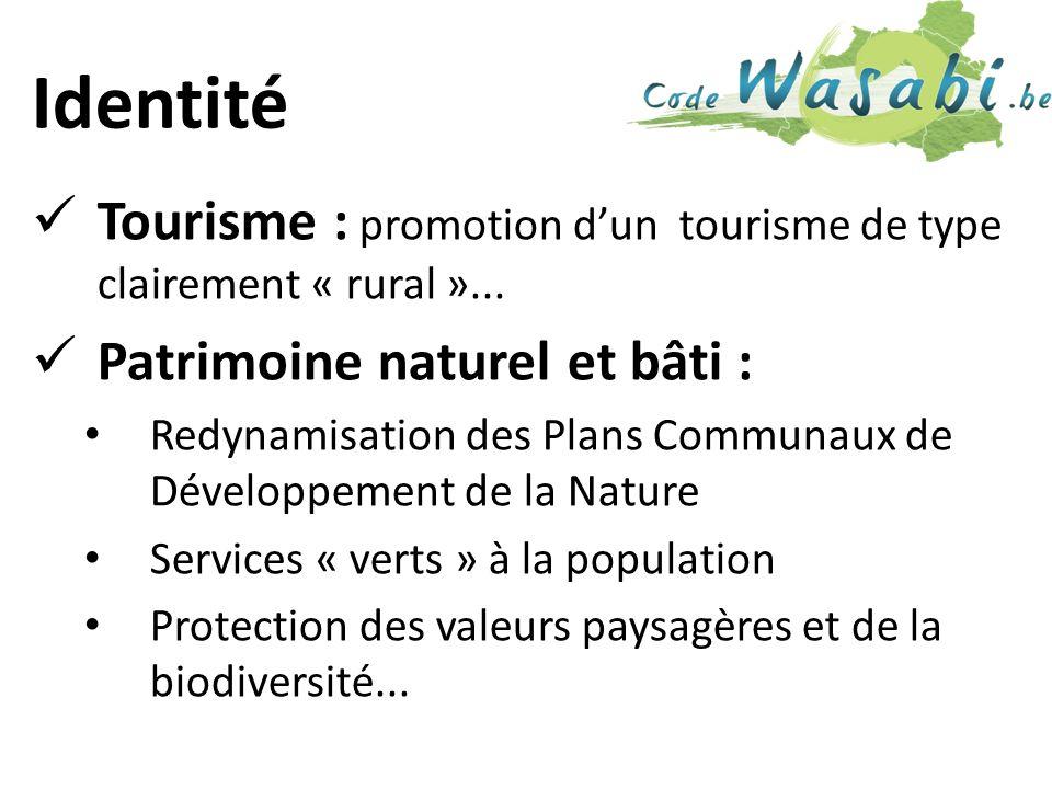 Identité Tourisme : promotion dun tourisme de type clairement « rural »...