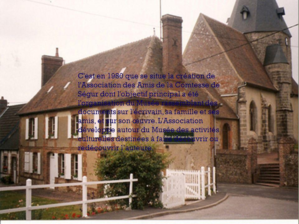 C est en 1980 que se situe la création de l Association des Amis de la Comtesse de Ségur dont l objectif principal a été l organisation du Musée rassemblant des documents sur l écrivain, sa famille et ses amis, et sur son œuvre.