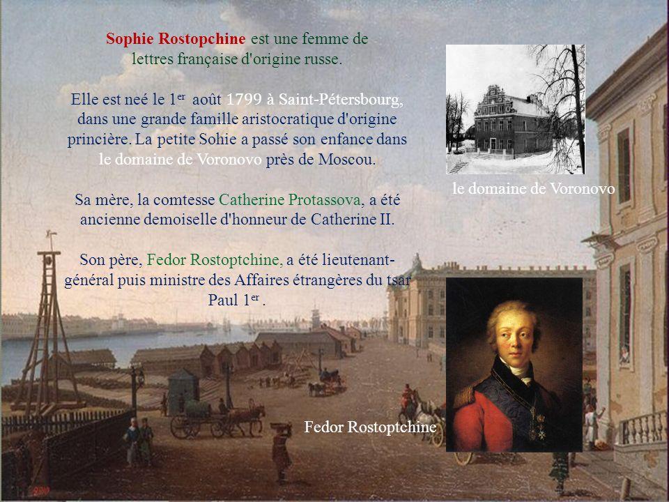 Sophie a reçu l éducation des enfants de l aristocratie russe, qui privilégie l apprentissage des langues étrangères, du français en premier lieu.