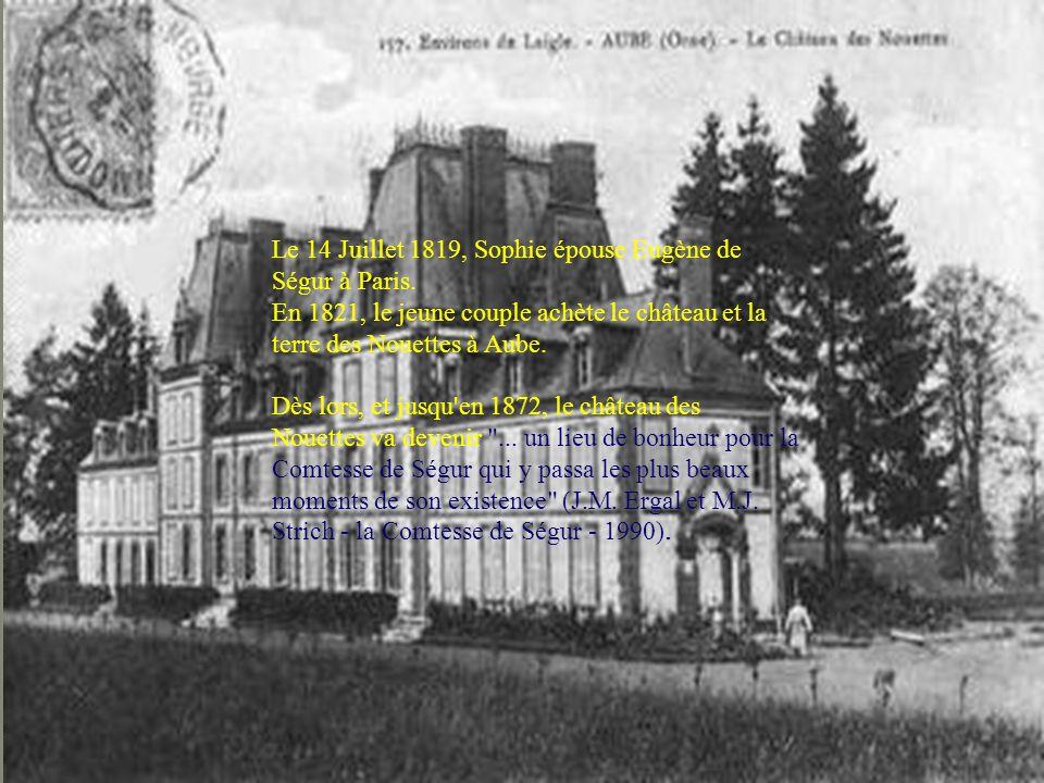 Le 14 Juillet 1819, Sophie épouse Eugène de Ségur à Paris.