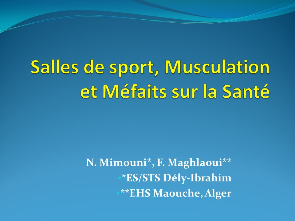 N. Mimouni*, F. Maghlaoui** *ES/STS Dély-Ibrahim **EHS Maouche, Alger
