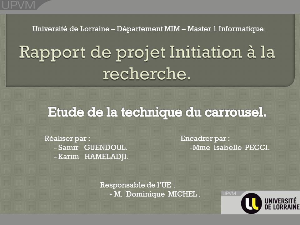 Université de Lorraine – Département MIM – Master 1 Informatique.