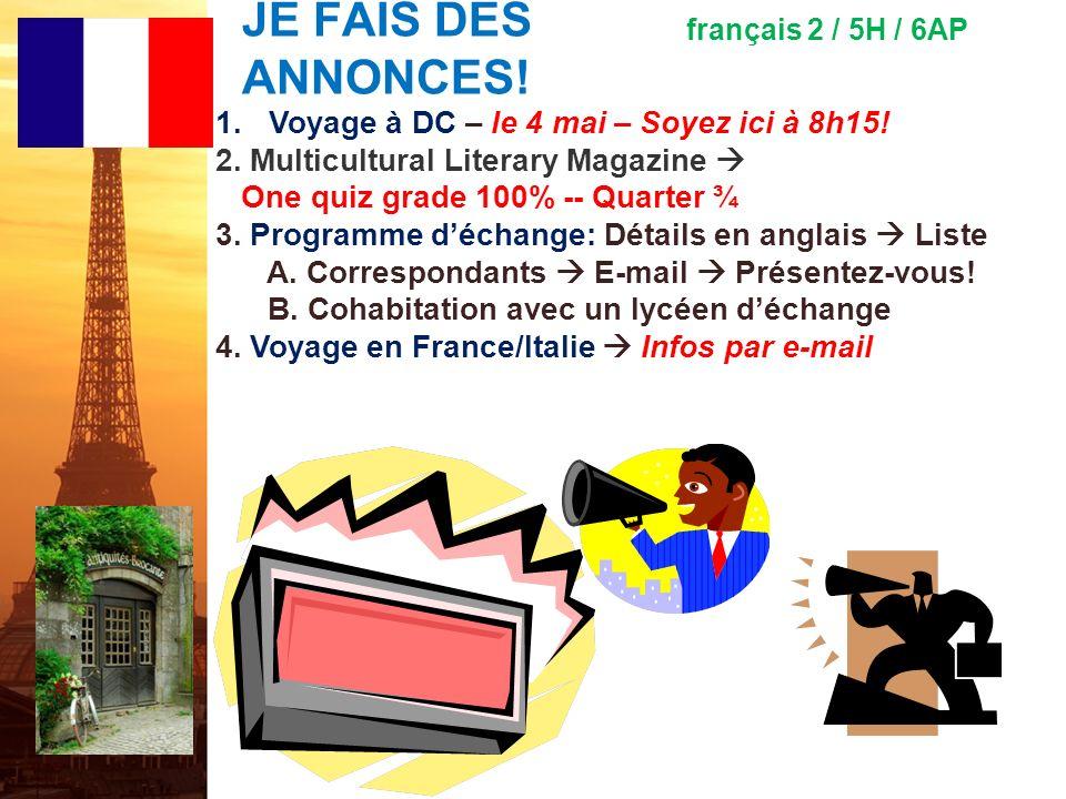 français 5H le 1-2 mai 2012 ActivitéClasseur COIN CULTUREL : Les personnages de la France CHANSON : « Juste Un Instant » M. PokoraActivité/Devoirs I.C