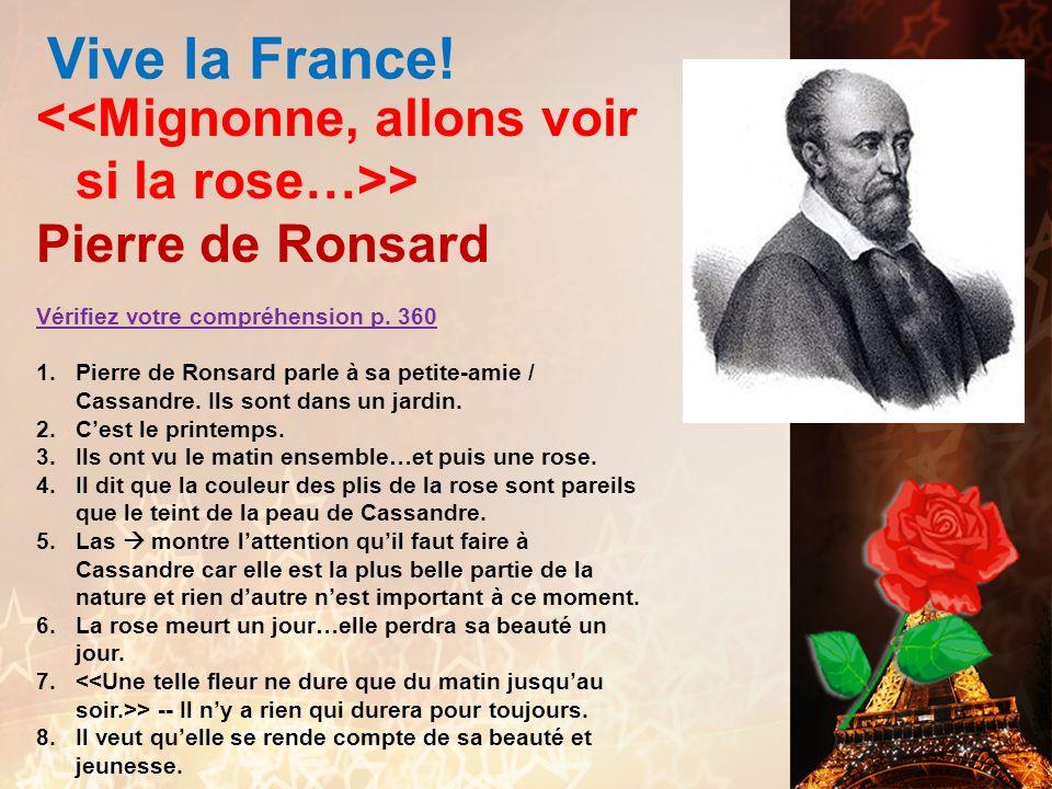 Vive la France! François Villon Vérifiez votre compréhension p. 358 1. Il sadresse aux êtres humains qui vivront après quils seront pendus. 2. Quelquu