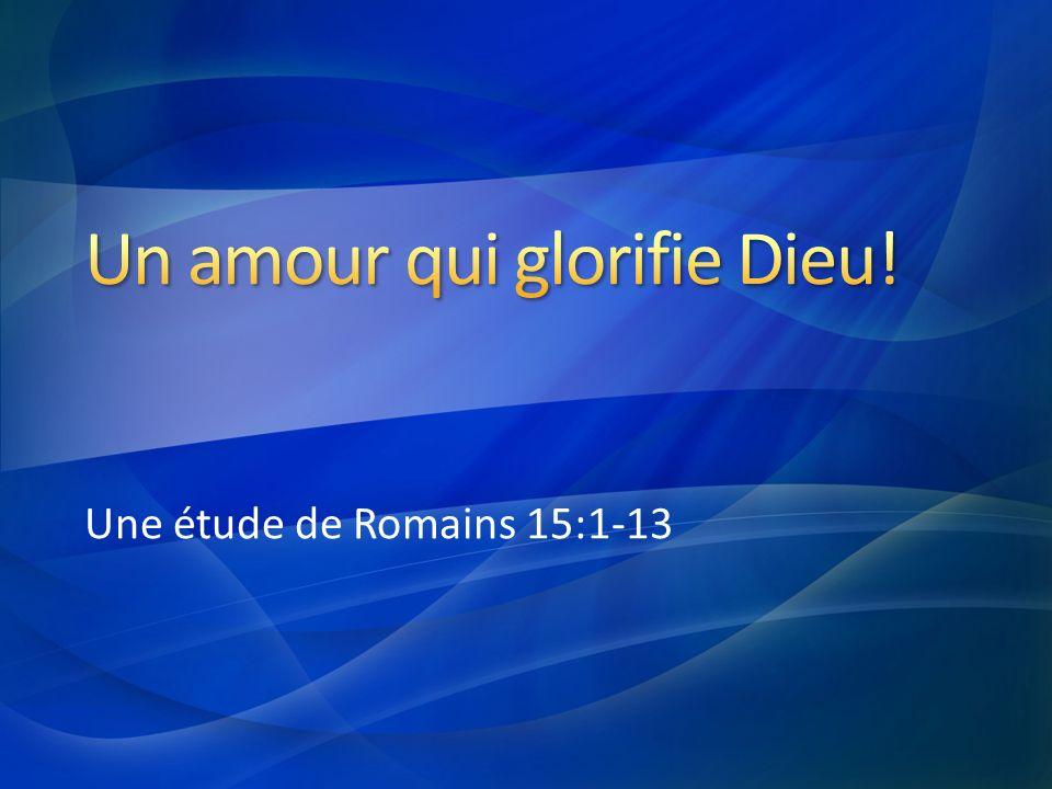 Une étude de Romains 15:1-13