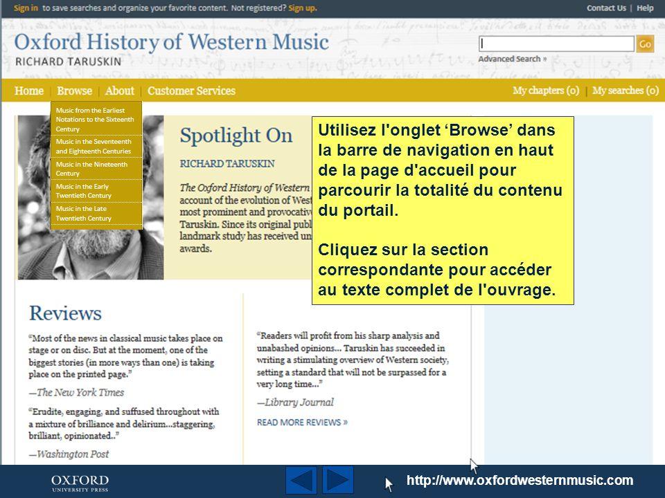 http://www.oxfordwesternmusic.com L Histoire de la Musique Occidentale Oxford présente le compte de Richard Taruskin concernant l évolution de la musique classique occidentale dès les premières notations jusquau XXe siècle.