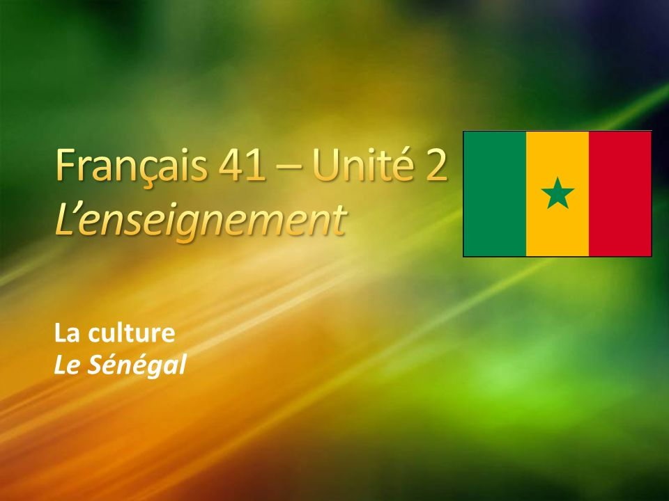La culture Le Sénégal